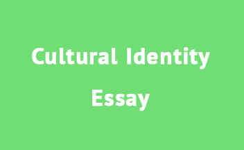 Cultural Identity Essay Writing Guide